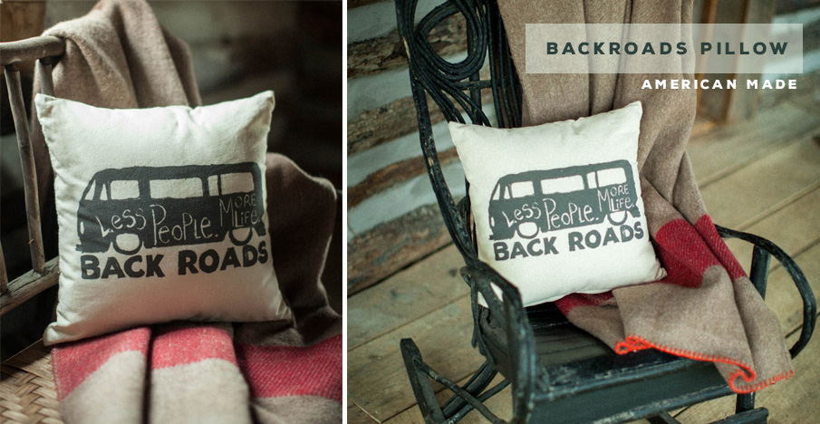 Backroads Pillow - American Made